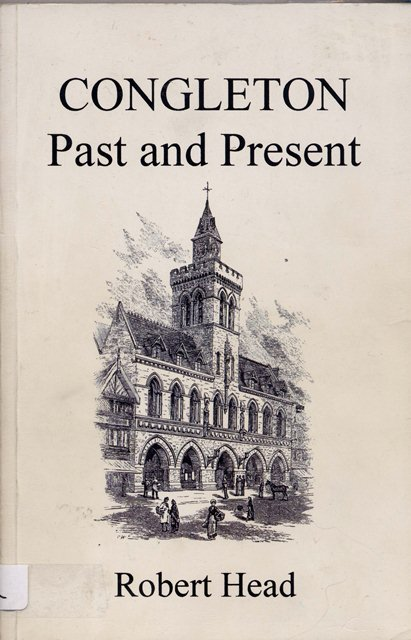 Congleton Past and Present by Robert Head 2004 Edition