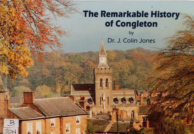 The Remarkable History of Congleton  J C Jones